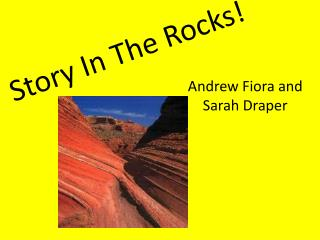 Story In The Rocks!