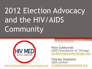 2012 Election  Advocacy and the HIV/AIDS Community