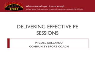 DELIVERING EFFECTIVE PE SESSIONS
