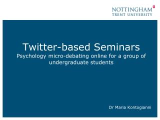 Twitter-based Seminars Psychology micro-debating online for a group of undergraduate students