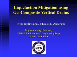Liquefaction Mitigation using GeoComposite Vertical Drains
