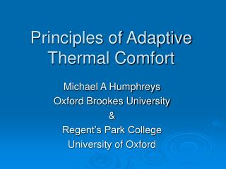 Principles of Adaptive Thermal Comfort