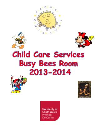 Child Care Services  Busy Bees  Room  2013-2014