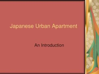 Japanese Urban Apartment