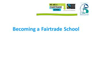 Becoming a Fairtrade School