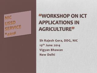 """ Workshop on ICT Applications in  Agriculture """