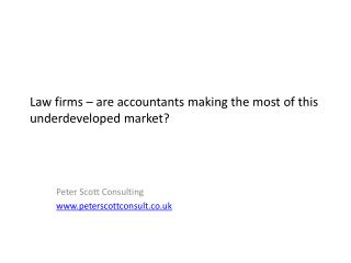 Law firms – are accountants making the most of this underdeveloped market?