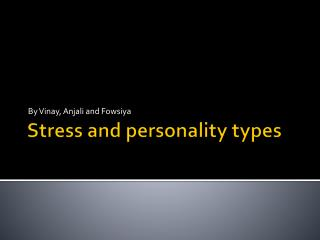 Stress and personality types