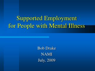Supported Employment for People with Mental Illness