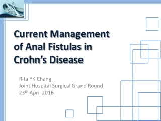 Management of Perianal Fistula: Remicade, Surgery or Both