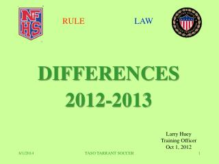 DIFFERENCES 2012-2013