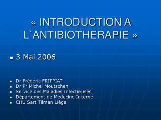 « INTRODUCTION A L`ANTIBIOTHERAPIE »