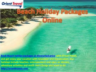 Orient Travel: Awesome Beach Holiday Destinations Around The
