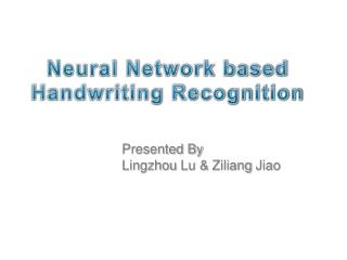 Neural Network based  Handwriting Recognition