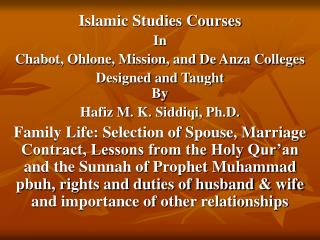 Islamic Studies Courses In Chabot, Ohlone, Mission, and De Anza Colleges Designed and Taught  By