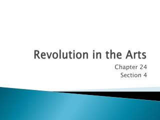 Revolution in the Arts