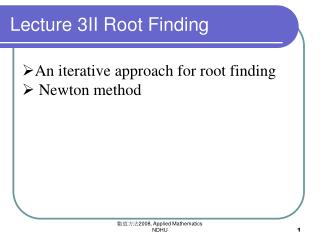 Lecture 3II Root Finding