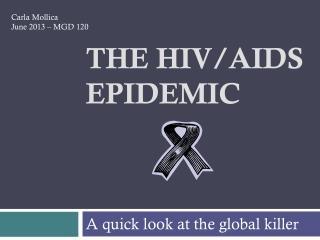 The HIV/AIDS epidemic