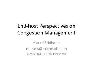 End-host Perspectives on Congestion Management
