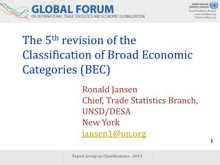 The 5 th  revision of the Classification of Broad Economic Categories (BEC)