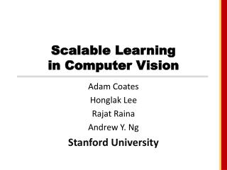 Scalable Learning in Computer Vision