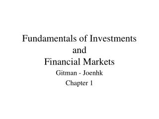 Fundamentals of Investments and  Financial Markets