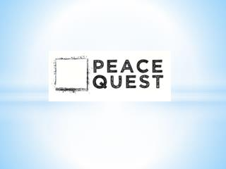 The goal of  PeaceQuest  is to cultivate Canadians' deeply held commitment to peace .