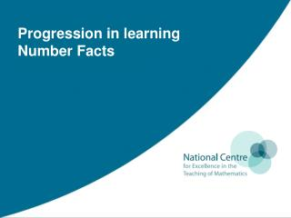 Progression in learning  Number Facts