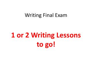Writing Final Exam