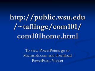 publicu/~taflinge/com101/ com101home.html