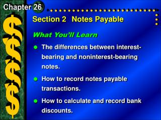 Section 2	Notes Payable