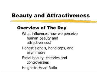 Beauty and Attractiveness