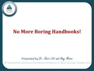 No More  Boring Handbooks !