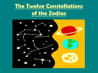 The Twelve Constellations of the Zodiac