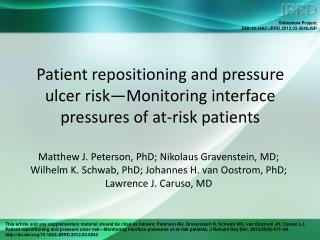 Patient repositioning and pressure ulcer risk—Monitoring interface pressures of at-risk patients