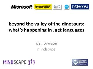 b eyond the valley of the dinosaurs: what's happening in    languages
