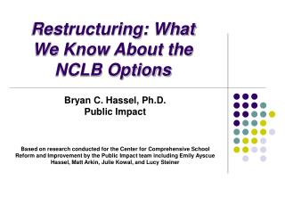 Restructuring: What We Know About the NCLB Options