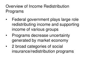 Overview of Income Redistribution Programs