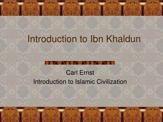 Introduction to Ibn Khaldun