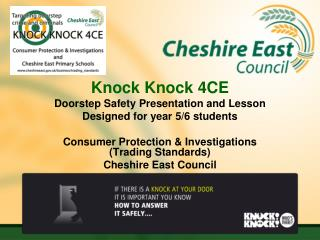 Knock Knock 4CE Doorstep Safety Presentation and Lesson Designed for year 5/6 students