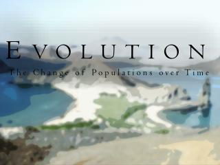 E volution The Change of Populations over Time