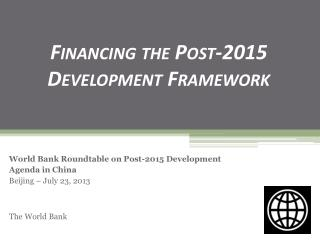 Financing  the Post-2015  Development Framework