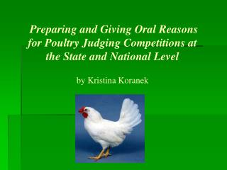 Preparing and Giving Oral Reasons for Poultry Judging Competitions at the State and National Level
