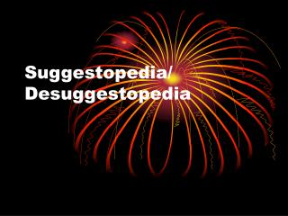 Suggestopedia/ Desuggestopedia