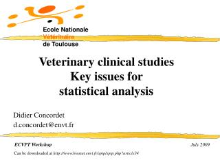 Veterinary clinical studies Key issues for  statistical analysis