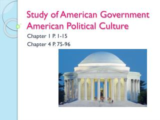 Study of American Government American Political Culture