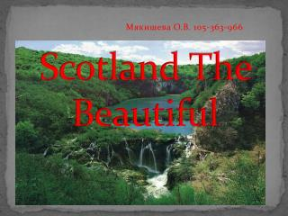 Scotland The Beautiful