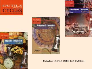 Collection OUTILS POUR LES CYCLES