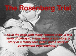 The Rosenberg Trial