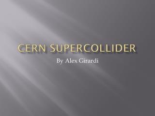 CERN Supercollider